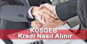 KOSGEP-Kredisi-Nasil-Alinir-300x154 Faizsiz Kobi Kredisi Nasıl Alınır ?