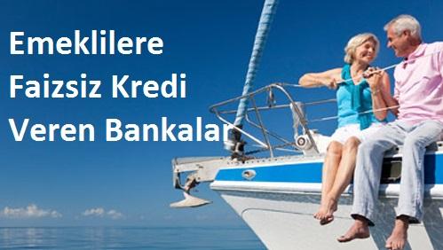 emeklilere-faizsiz-kredi-veren-bankalar