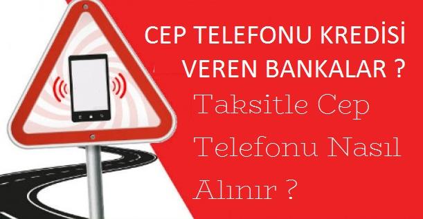 cep-telefonu-kredisi-veren-bankalar