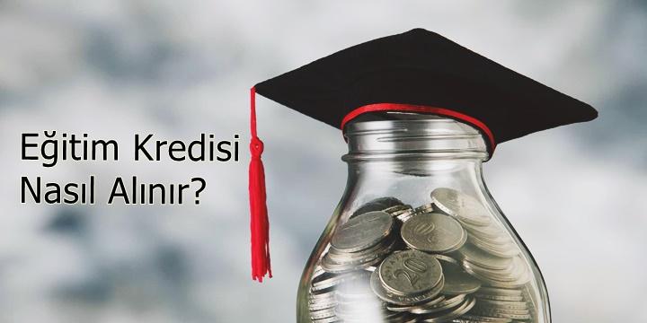 Eğitim Kredisi Nedir