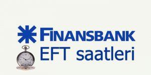 Finansbank EFT saatleri 2018