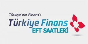 Türkiye Finans EFT saatleri 2018