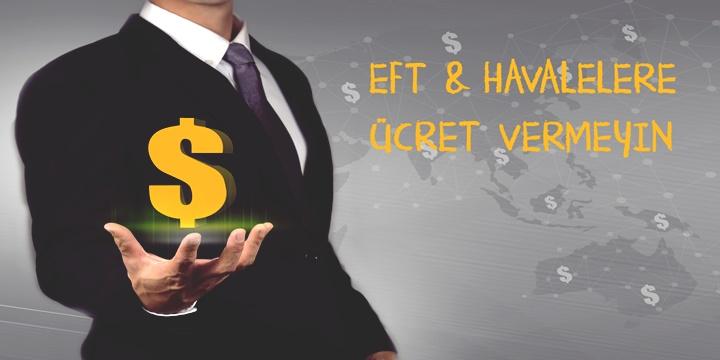 EFT Havale Ücreti Almayan Bankalar